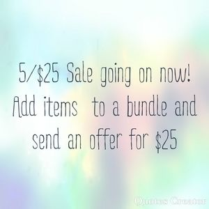 5/$25 Sale going on now!